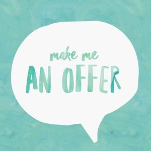 I consider all offers!
